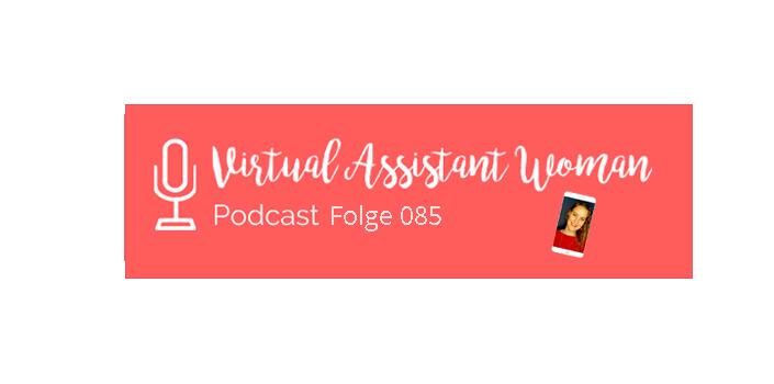 virtual-assistant-women-podcast-folge-85